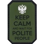 """Шеврон ПВХ """"Keep calm and wait for polite people"""", олива, 5 x 7.5 см"""